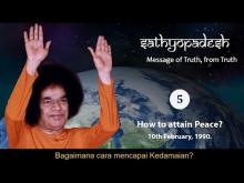 Embedded thumbnail for Sathyopadesh bag.5: Bagaimana mencapai Kedamaian